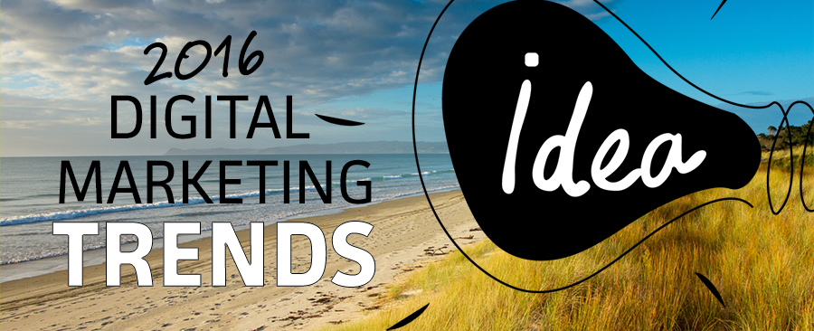2016 Digital Marketing Trends from Creative Web Ideas New Zealand